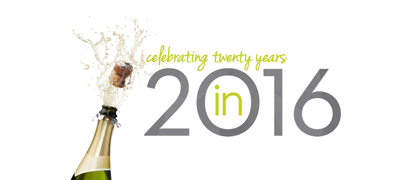 Clebrating twenty Years in 2016