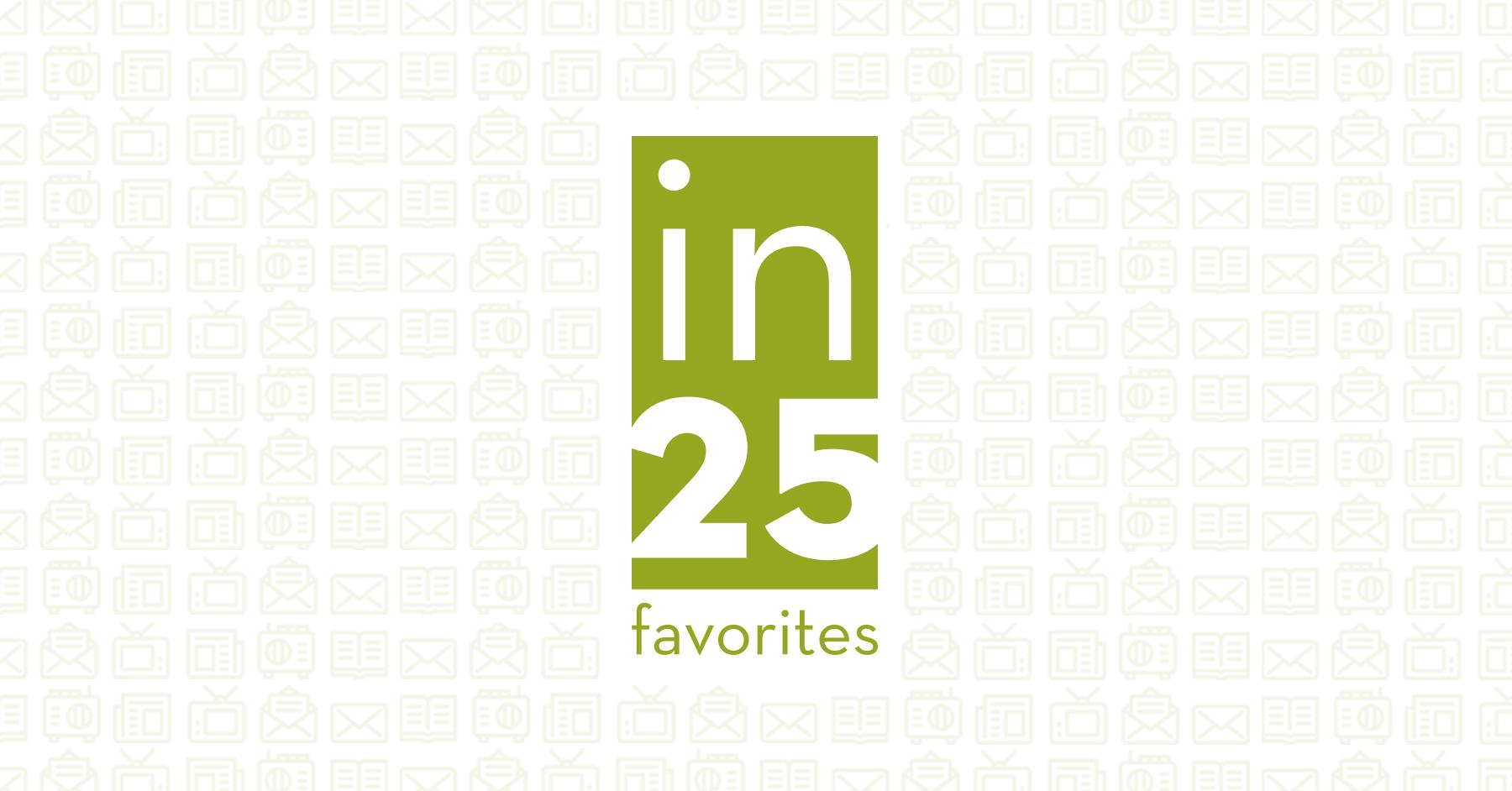 in 25 favorites